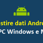 Gestire Android da PC e MAC