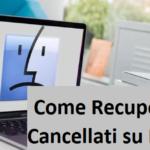 Recuperare File Cancellati su Mac OS X